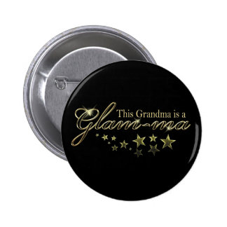 This Grandma is a Glam-ma 6 Cm Round Badge