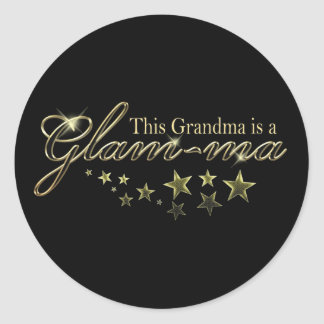 This Grandma is a Glam-ma Classic Round Sticker