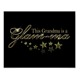 This Grandma is a Glam-ma Posters