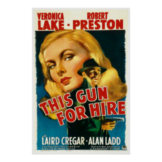 This Gun For Hire - Vintage 1942 Movie Poster