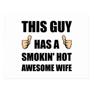 This Guy Awesome Hot Wife Postcard