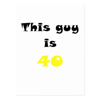 This Guy is 40 Postcard