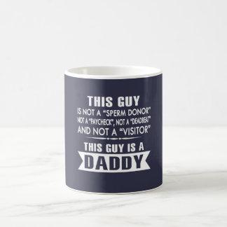 THIS GUY IS A DADDY! COFFEE MUG