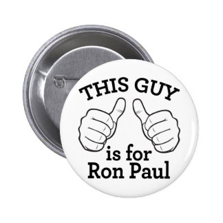 This Guy Is For Ron Paul 6 Cm Round Badge