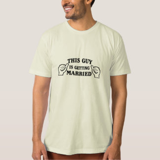 This Guy is Getting Married Tees