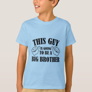 This Guy Is Going To Be A Big Brother T Shirts