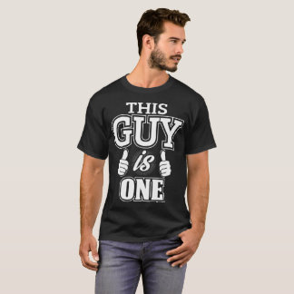 This Guy Is One Birthday Gift Idea T-Shirt. T-Shirt