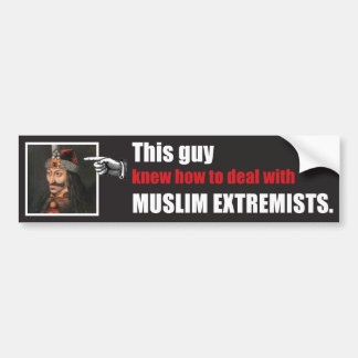 This guy knew how to handle Islamic Radicals Bumper Sticker