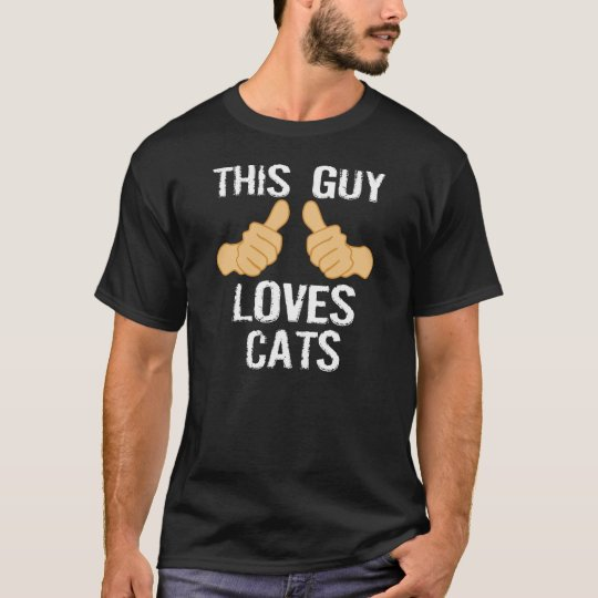 This guy loves cats! T-Shirt