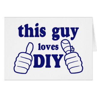 This Guy Loves DIY Card