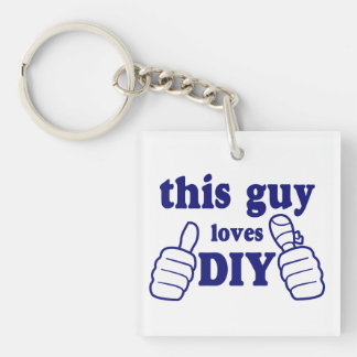 This Guy Loves DIY (personalised) Double-Sided Square Acrylic Key Ring