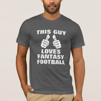 This Guy Loves Fantasy Football T-Shirt