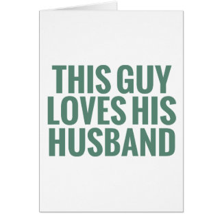 This Guy Loves His Husband Greeting Cards