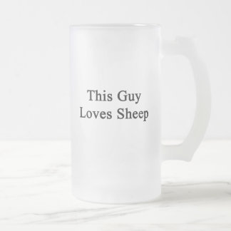 This Guy Loves Sheep Frosted Glass Mug