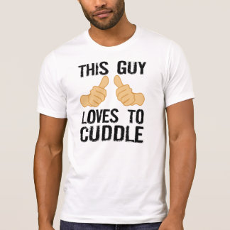 This Guy Loves To Cuddle T-Shirt