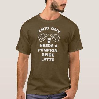 This Guy Needs a Pumpkin Spice Latte T-Shirt
