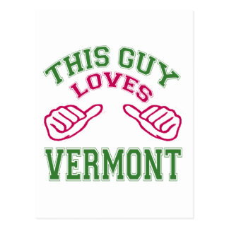 This Guys Loves Vermont Post Card