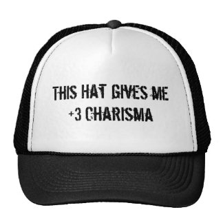 This Hat gives me +3 Charisma