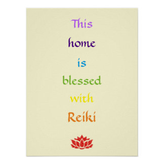 This home is blessed with Reiki Poster