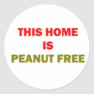 This Home is Peanut Free Classic Round Sticker