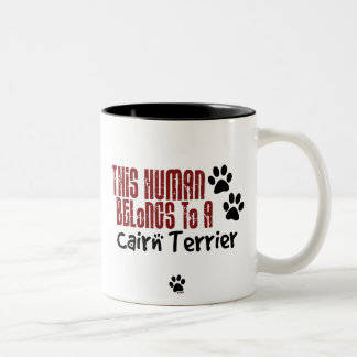 This Human Belongs to a Cairn Terrier Two-Tone Coffee Mug