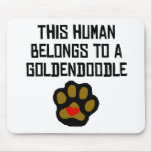 This Human Belongs To A Goldendoodle Mouse Pad