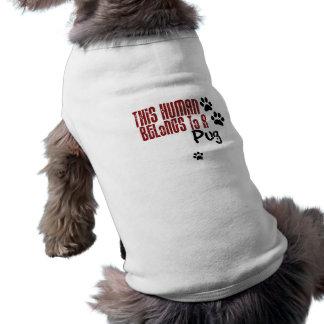 This Human Belongs to a Pug Shirt