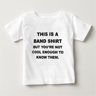 THIS IS A BAND SHIRT.png Baby T-Shirt