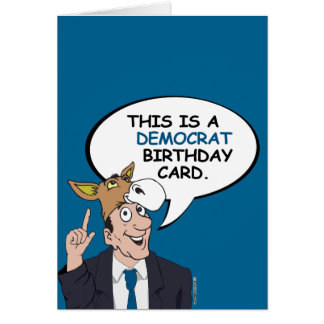 This is a Democrat Birthday Card