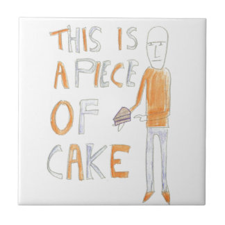 This is a piece of cake - Richard Watkins Tile