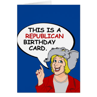 This is a Republican Birthday Card