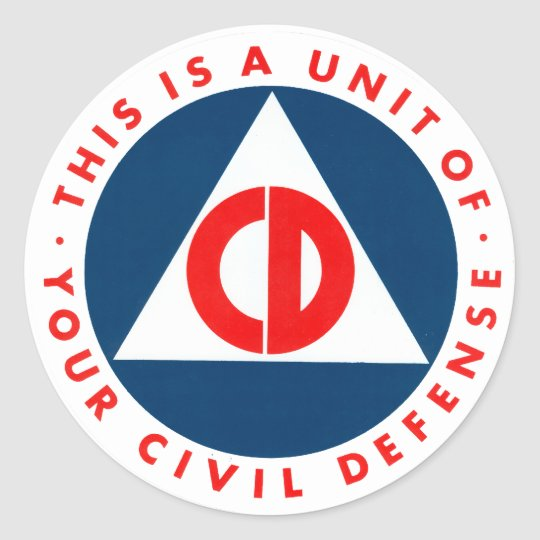 This is a Unit of Your Civil Defence Decal Classic Round Sticker