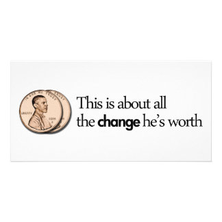 THIS IS ABOUT ALL THE CHANGE HE IS WORTH WHITE PERSONALIZED PHOTO CARD