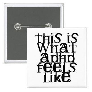 This is ADHD 15 Cm Square Badge