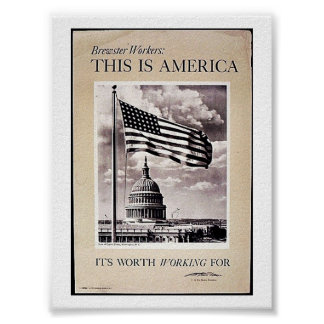 This Is America, It's Worth Working For Poster