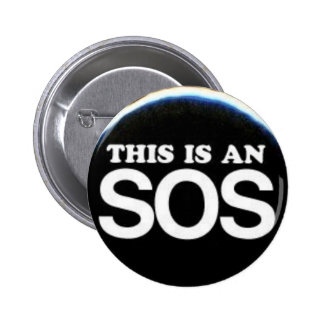 This Is An SOS Pins