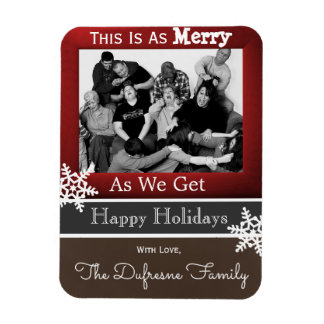 """""""This Is As Merry As We Get"""" Christmas Magnet"""