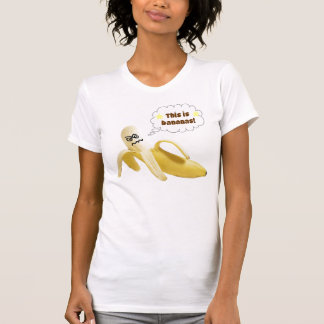 This is bananas! T-Shirt