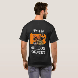 This is bulldog country. Short Sleeved T-Shirt