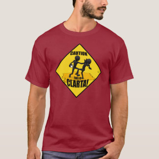 This is CLARTA! T-Shirt