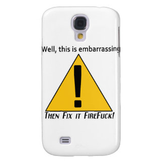 This is Embarrassing Samsung Galaxy S4 Cover