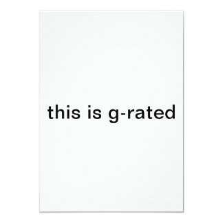 """this is g-rated 5"""" x 7"""" invitation card"""