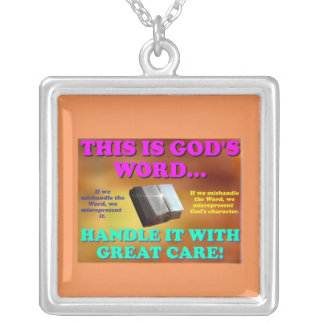 This is God's word...Handle it with great care! Silver Plated Necklace