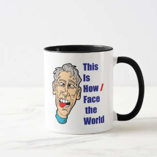 This is How I Face the World Mug