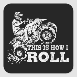 This Is How I Roll - ATV (All Terrain Vehicle) Stickers