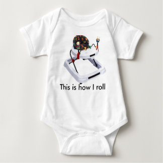 This is how I roll baby Baby Bodysuit