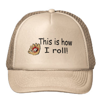 This Is How I Roll BB Glove Mesh Hat