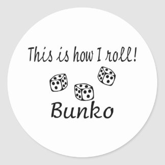 This Is How I Roll Bunko Round Sticker