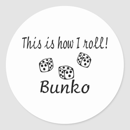 This Is How I Roll Bunko Sticker
