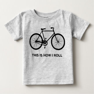 This Is How I Roll Cycling Baby T-Shirt